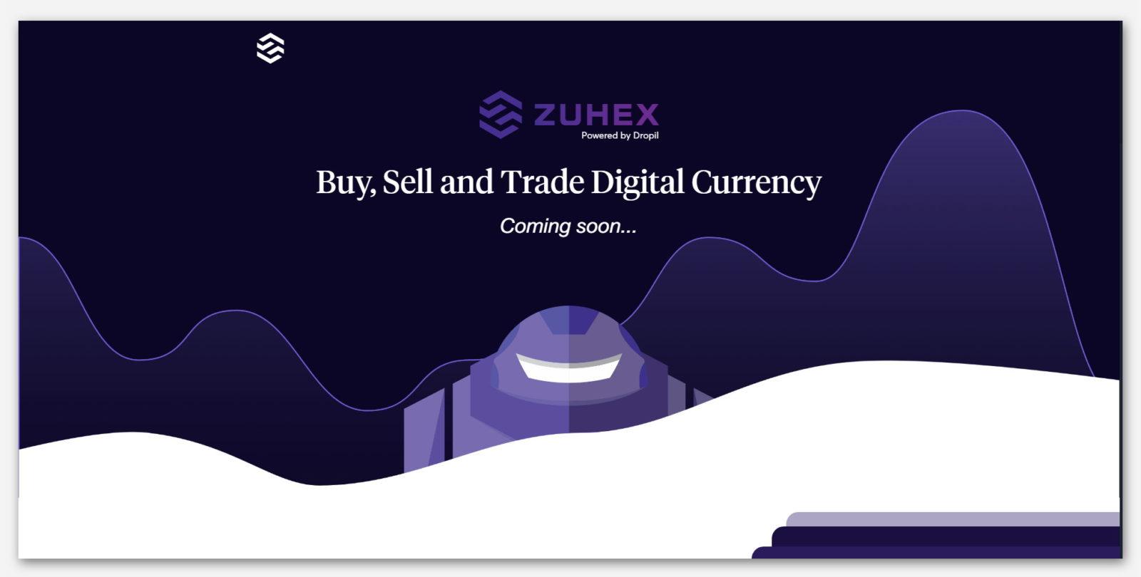 Криптовалютная биржа Zuhex, от проекта Dropil