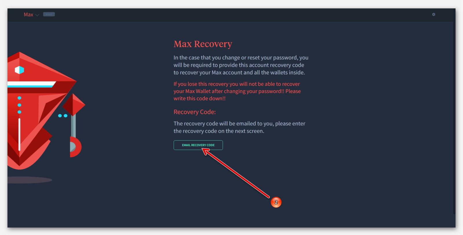 Сохранить код восстановления в Роботе Max, на платформе Dropil